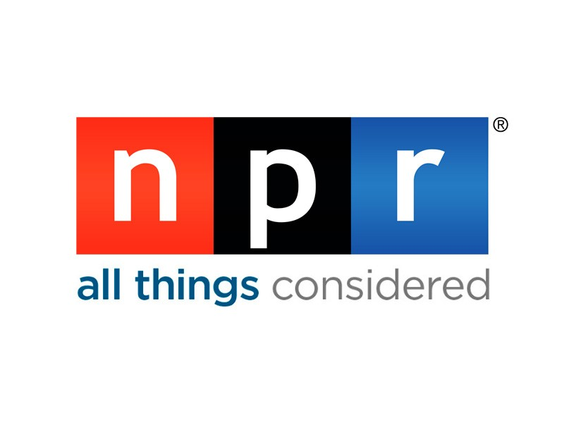 NPR All Things Considered.