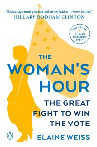The Woman's Hour by Elaine Weiss paperback cover.