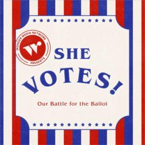 She Votes! podcast image.